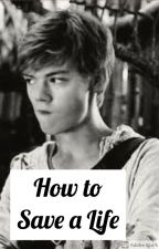 How to Save a Life: Newt x Reader by JagaimoAnimeLover