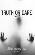 Truth Or Dare  by Miss_Misery_angel