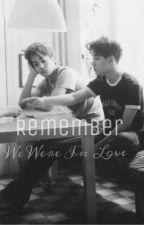 Remember. We Were In Love by zzkimjongsoo