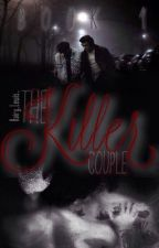 The Killer Couple Book 1 //L.s au by hairylewis