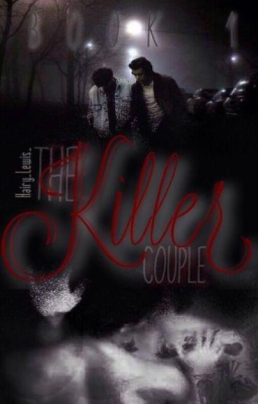 The Killer Couple Book 1 //L.s au