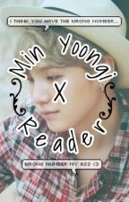 Min Yoongi x Reader || Wrong Number by SugaToe
