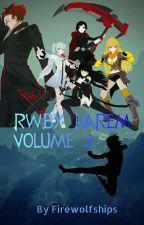RWBY Harem Volume 2  by Firewolfships