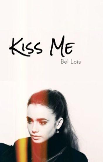 Kiss Me [#1] | Samuel Leijten
