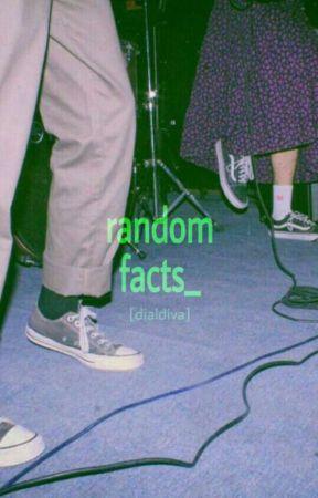 Random Facts by DialDiva