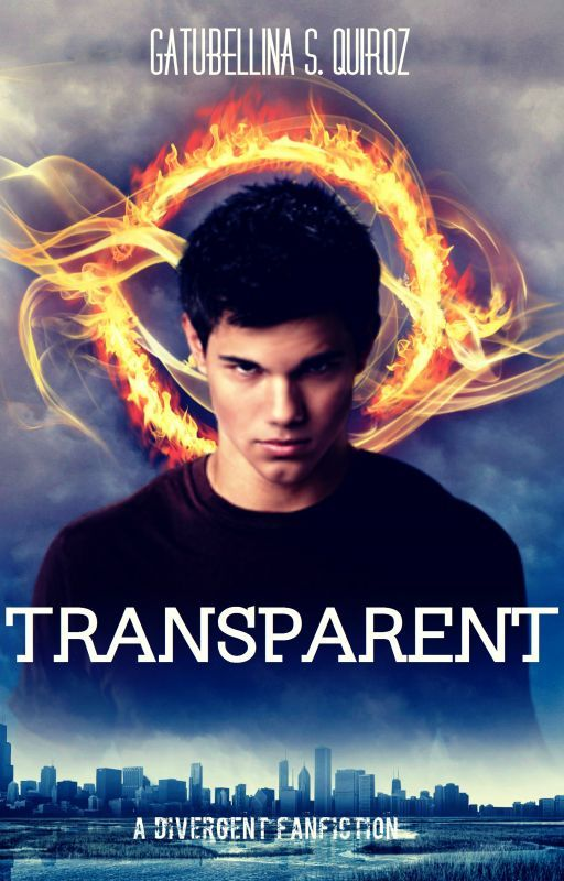 Transparent: A Divergent FanFiction (Book One) © by Gatubellina