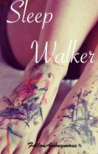 Sleepwalker by Geez_Eloise