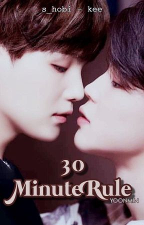 30 minute rule || Yoonmin by s_hobi