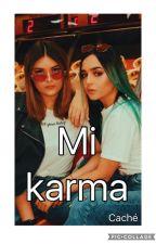 MI KARMA  (caché) by ValentinaGarzon1