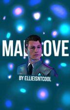 MAD LOVE|| Dmh ConnorxOC  by ughigidk