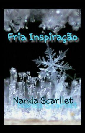Ode à Inverno - Fria inspiração by NandaScarllett