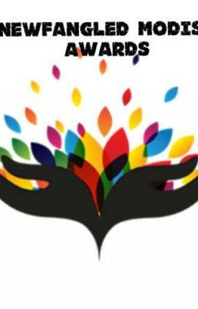 Newfangled Modish Awards by freakswithus