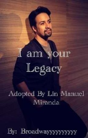 I am your Legacy ( ADOPTED BY LIN MANUEL MIRANDA) by peachy_water