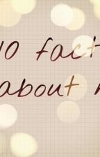facts about me  by Tai898
