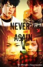 Never Again... by itsbts