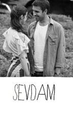 SEVDAM ||Neftah|| by tatliiprensess