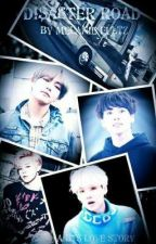 Disaster Road: Yandere BTS x Reader by lilieset