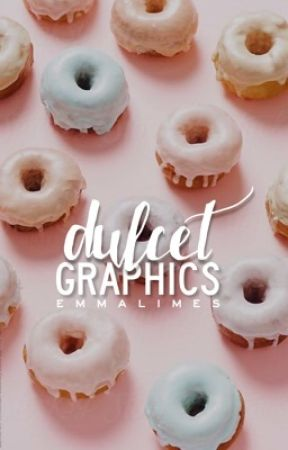 Dulcet Graphics [closed] by emmalimes