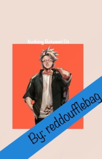 Nothing Between Us (Yandere! Bnha x reader oneshots)DISCONTINUED