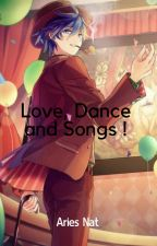 Love, Dance and Songs ! by Wolffy14r