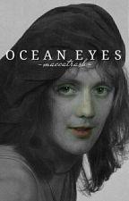 ocean eyes.//maylor by maccatrash