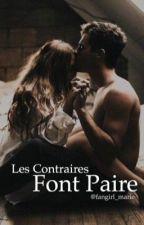 Les Contraires Font Paire by fangirl_marie