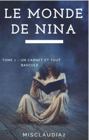 Le Monde de Nina | Nouvelle version  by misclaudia2