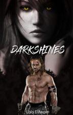 Darkshines by Laradamore