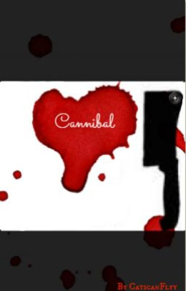 Cannibal by CatscanFlyy