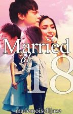Married at 18 (Kathniel) by zerothreethirty