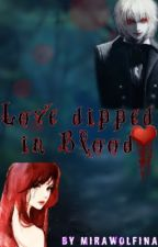 Love dipped in Blood by MiraWolfina