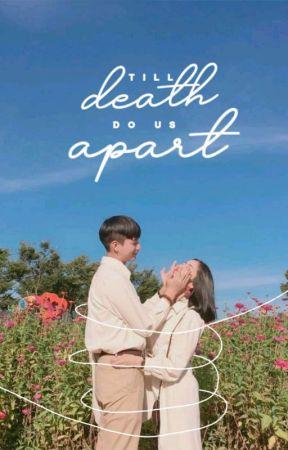 Till Death Do Us Apart | hiatus by -ater-
