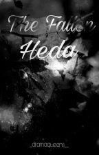The Fallen Heda by _dramaqueens__