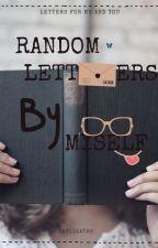 Random Letters By Myself by ZAYLIZAYRE