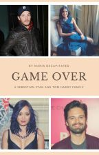 GAME OVER (Tom Hardy & Sebastian Stan Fanfic) by MariaDecapitated