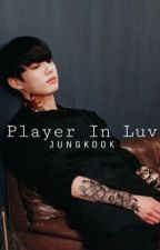 Player in luv (Nederlands) by -Gummymin-
