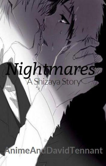 Nightmares (A Shizaya Fanfic)