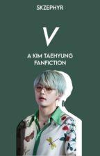 V ↛ kim taehyung ✓ by skzephyr