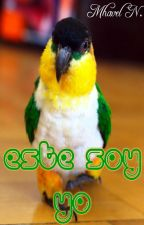Este soy Yo [Disponible en amazon] by mhazunaca