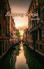 Bayang Senja by yuubie