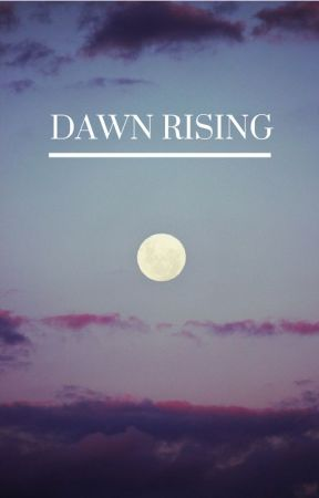 Dawn Rising by kitty_serendipity