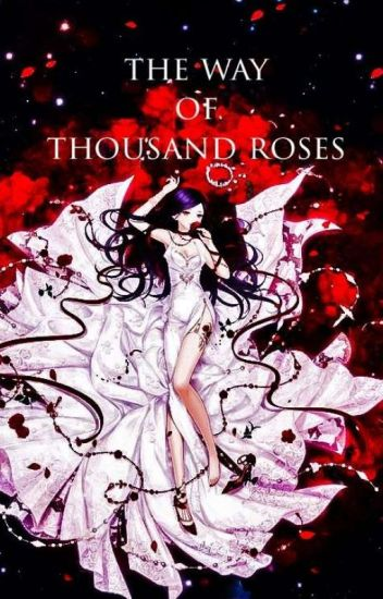 The Way Of Thousand Roses