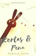 Kertas & Pena by Cindy_muffin