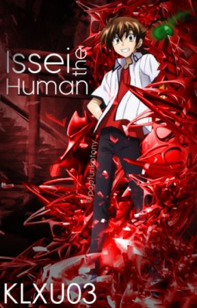Issei the Human- Highschool DXD - Volume 1 | Chapter 8- The Black