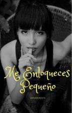 Me Enloqueces,Pequeño by kanadeBeats