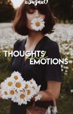 Thoughts and Emotions by xSugaxOx