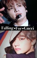 Falling for Gucci | Taekook by cryingkai