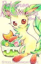 Pokemon Randomness (Book 7) by SteelSkarmoryKate