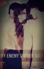 My Enemy's Other Half by Dextinyrose__