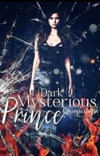 My dark mysterious prince by Romanticclassic